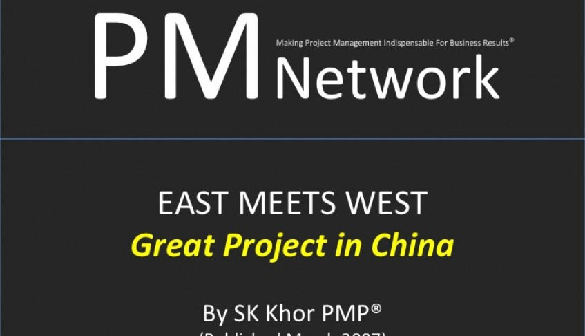 PMI PM Network (March 2007): Great Projects in China