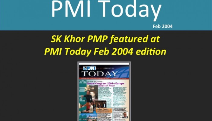 PMI Today ( Feb 2004): SK Khor PMP featured
