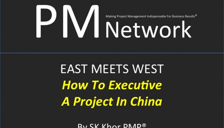 PMI PM Network (March 2004) : How To Execute A Project In China