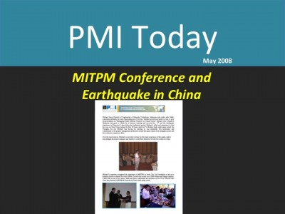 PMI Today (May 2008): MITPM & Earthquake in China
